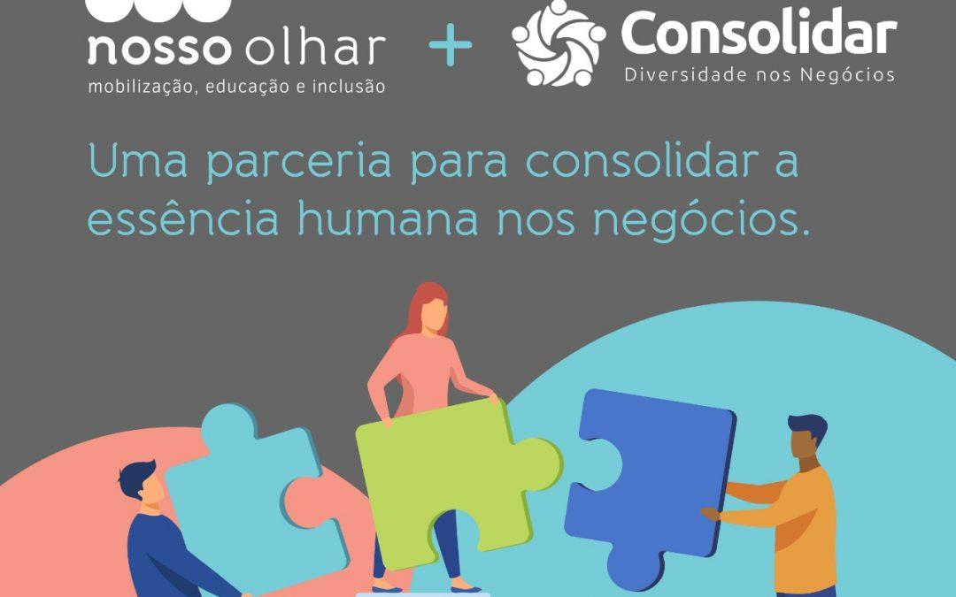 Consolidar e ONG Nosso Olhar fazem parceria em prol da diversidade no mercado de trabalho