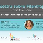 Palestra sobre Filantropia com o Sr. Elie Horn
