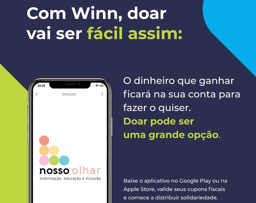 Agora você pode fazer doações para a ONG Nosso Olhar através do aplicativo Winn.