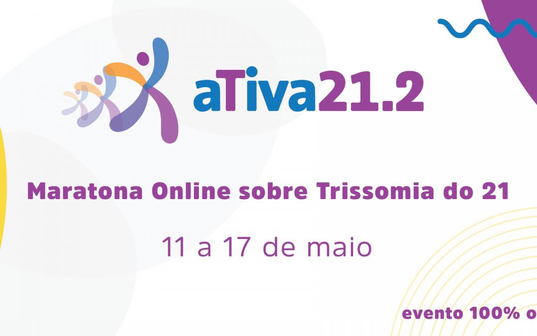Ativa 21.2 – um evento online sobre Trissomia do 21
